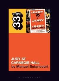 Judy Garland's Judy at Carnegie Hall