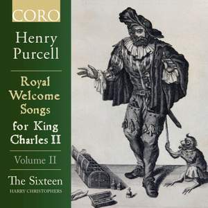 Royal Welcome Songs for King Charles II Volume II
