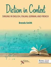 Diction in Context: A Textbook for Singing in English, Italian, German, and French