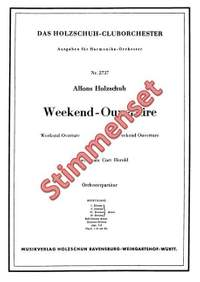 Holzschuh, A: Weekend Ouvertüre