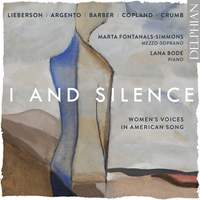 I and Silence: Women's Voices in American Song