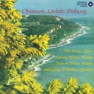 Chausson, Leclair, Debussy