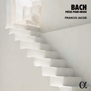 JS Bach: Pièces pour orgue