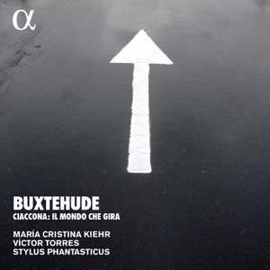 Buxtehude: Ciaccona - Il mondo che gira