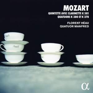 Mozart: Clarinet Quintet and Quartets