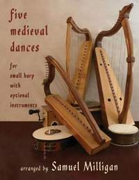 Five Medieval Dances: Arranged for Small Harp with Optional Instruments