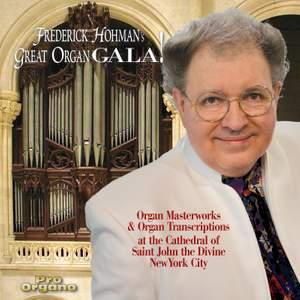 Frederick Hohman's Great Organ Gala
