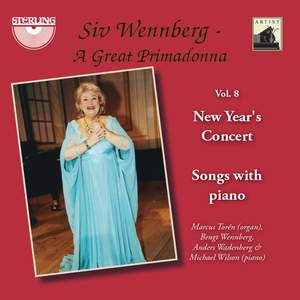 Siv Wennberg: A Great Primadonna, Vol. 8 'New Year's Concert'
