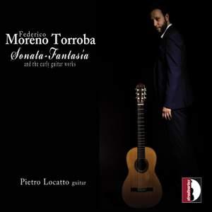 Torroba: Sonata fantasía & Other Guitar Works