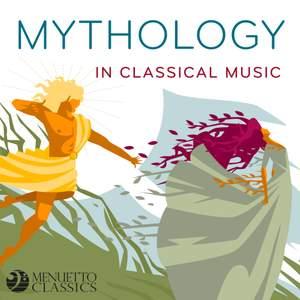 Mythology in Classical Music
