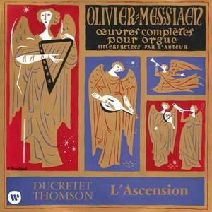 Messiaen: Le banquet céleste, Diptyque, Apparition de l'Église éternelle & L'Ascension (À l'orgue de la Sainte-Trinité de Paris)