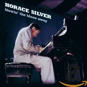 Silver Horace / Blowin' the Blues Away