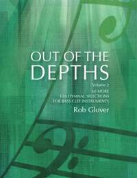 Rob Glover: Out Of The Depths - Volume 2