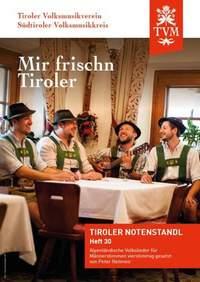 Mir frischn Tiroler
