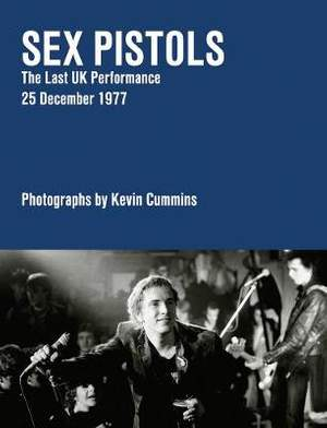 Sex Pistols: The End is Near 25.12.77