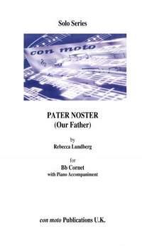 Rebecca Lundberg: Pater Noster (Our Father)