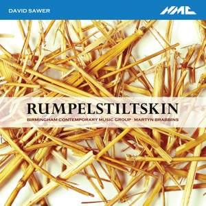 David Sawer: Rumpelstiltskin Suite