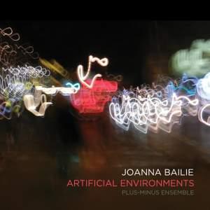 Joanna Bailie: Artificial Environments