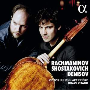 Shostakovich, Rachmaninoff, Denissov: Cello Sonatas