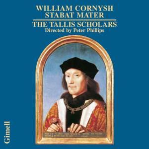 William Cornysh: Stabat Mater
