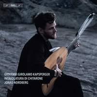Giovanni Girolamo Kapsberger: Intavolatura di chitarone