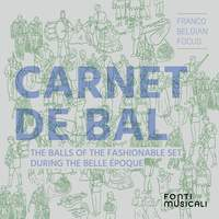 Carnet de bal: The Balls of the Fashionable Set During the Belle Époque