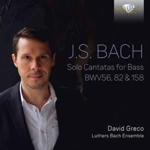 JS Bach: Solo Cantatas for Bass BWV56, 82 & 158