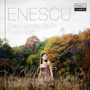 Enescu: Piano Sonata Op. 24 & Suite Op. 18 Product Image