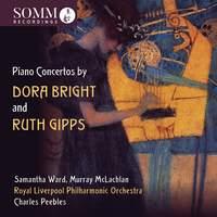 Dora Bright & Ruth Gipps: Piano Concertos