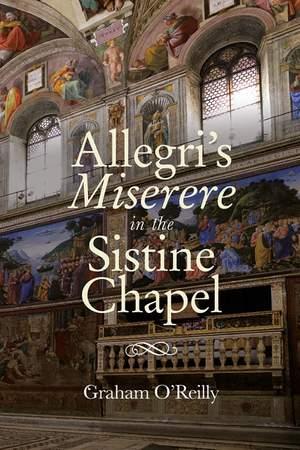 Allegri's Miserere in the Sistine Chapel