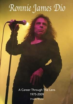 Ronnie James Dio - A Career Through The Lens 1975-2009