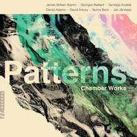 Patterns: Chamber Works