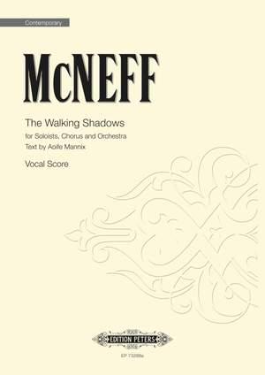 McNeff, Stephen: The Walking Shadows (vocal score)
