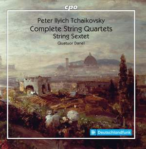 Tchaikovsky: The String Quartets & Sextet Product Image