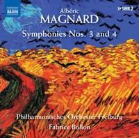 Albéric Magnard: Symphonies Nos. 3 & 4