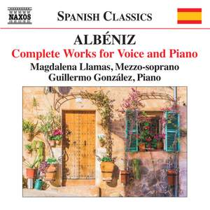 Albéniz: Complete Works for Voice and Piano