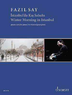 Say, F: Winter Morning in Istanbul op. 51c Art of Piano No. 3