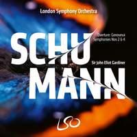 Schumann: Symphonies Nos. 2 & 4; Genoveva Overture