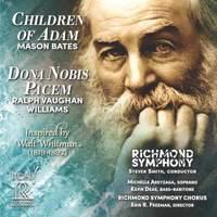 Mason Bates: Children of Adam & Vaughan Williams: Dona Nobis Pacem