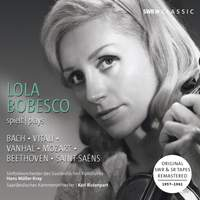 Lola Bobesco plays Bach, Vitali, Vanhal, Mozart, Beethoven, Saint-Saëns (Recordings 1957-1961)