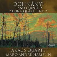 Dohnányi: Piano Quintets & String Quartet No. 2