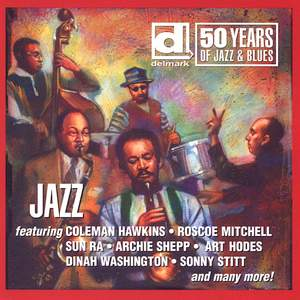 Delmark - 50 Years of Jazz and Blues: Jazz