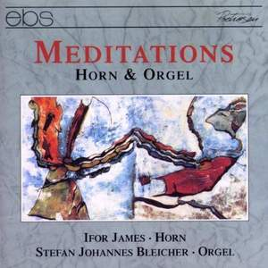 Meditations - Works For Horn & Organ
