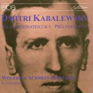Dmitri Kabalewsky: Piano Sonatas Nos. 2 & 3/Preludes Op. 38