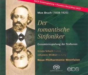 Max Bruch: The Complete Symphonies & Violin Concerto No. 2