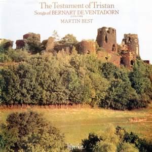 Bernart De Ventadorn: The Testament of Tristan