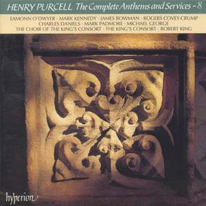 Purcell: Anthems & Services, Vol. 08