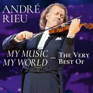 André Rieu - My Music, My World