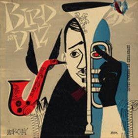 Bird & Diz - Vinyl Edition
