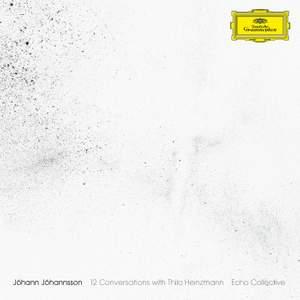 Jóhann Jóhannsson: 12 Conversations with Thilo Heinzmann